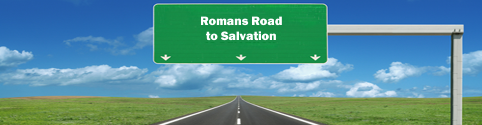 Romans Road to Salvation